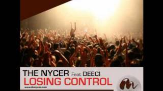 THE NYCER FEAT DEECI - LOSING CONTROL (Radio edit)