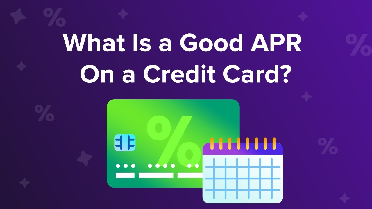 What is a good APR on a credit card?