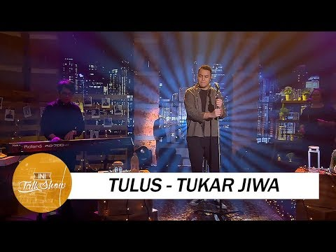 Tulus - Tukar Jiwa ( Special Performance )