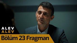 Alev Alev 23. Bölüm Fragman