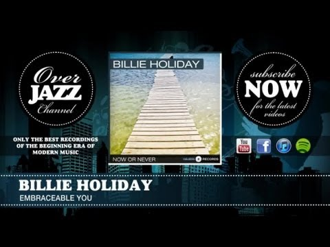 Billie Holiday - Embraceable You (1944)