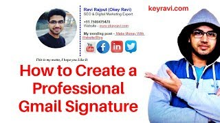 How to Create Professional Gmail Signature? Add Auto text & Image below EMAIL - Okey Ravi