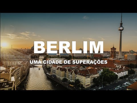 Berlim (Berlin)  - Uma cidade de superações | Ep. 1