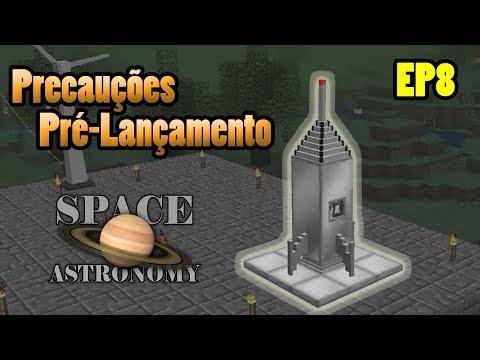 🌕 Space Astronomy 2 🌎 EP8: Pré-Lançamento