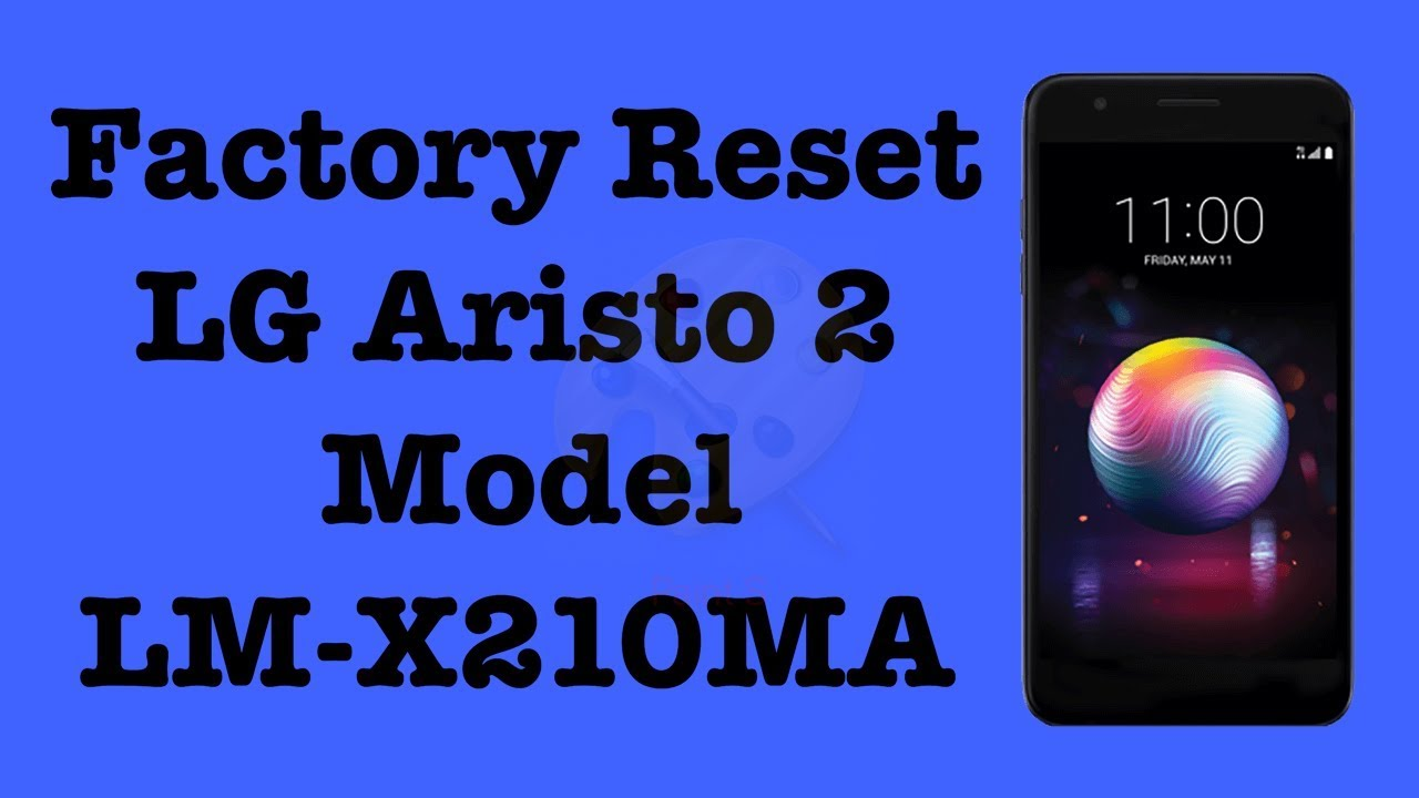 How to Factory Reset LG Aristo 2 Model LM-X210MA MetroPCS | NexTutorial