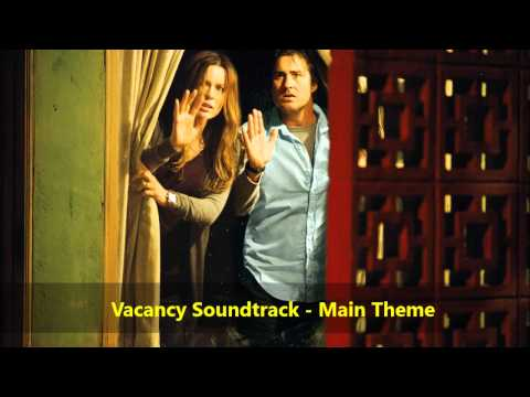 Vacancy Soundtrack: Main Theme - Paul Haslinger