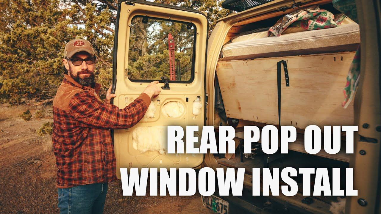 Ford E350 Econoline Van - Rear Pop Out Window Installation