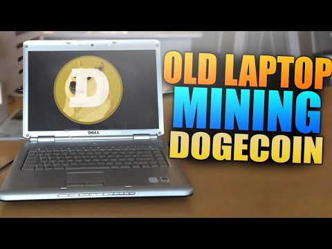 Mining Doge Coin On Old Laptop