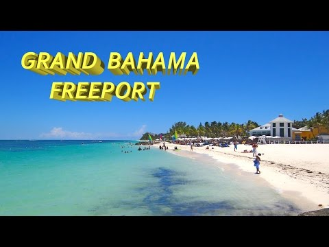 Freeport - Grand Bahama  4K