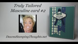 Truly Tailored Masculine card #2