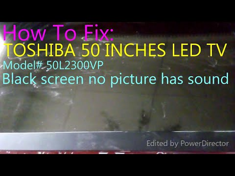 How to Fix Toshiba 50'' Led TV Black Screen no picture has sound