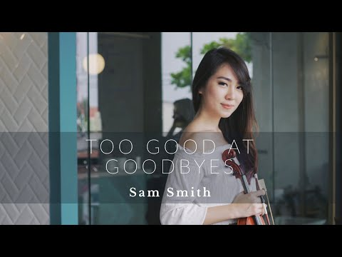 Too Good At Goodbyes (Sam Smith) Violin Cover by Kezia Amelia