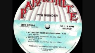 7Th Wonder - My Love Ain