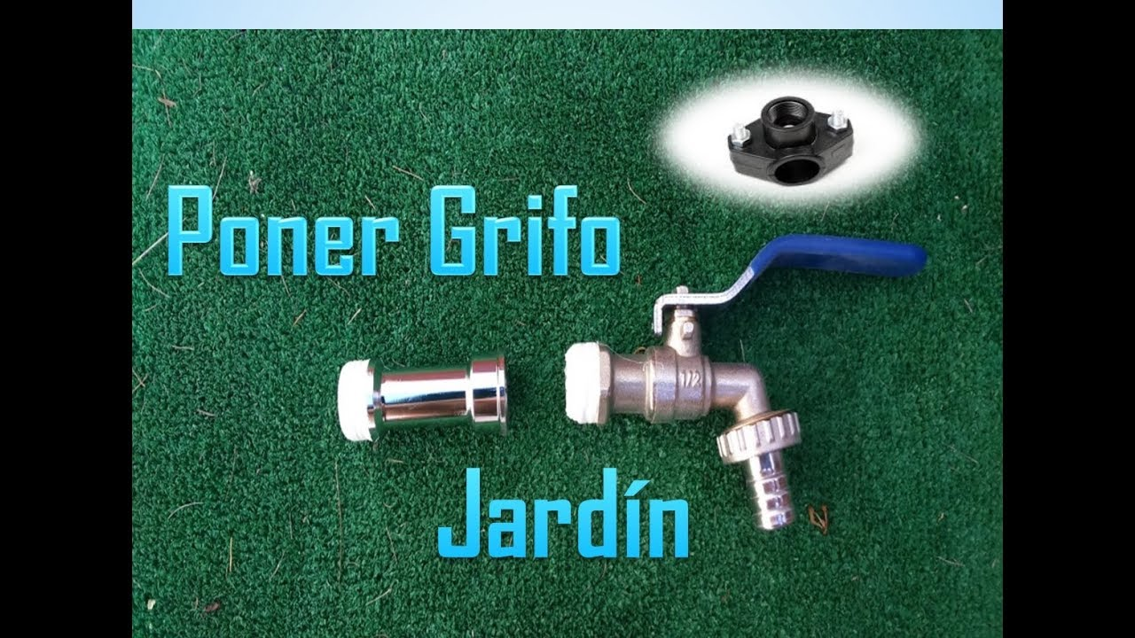 Poner un grifo en el jard n como poner un grifo nuevo como instalar un grifo en el jard n - Como funciona grifo termostatico ...