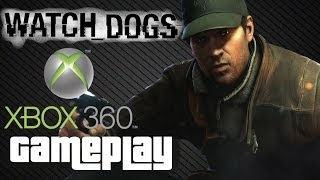 Watch Dogs - Xbox 360 Gameplay