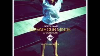Linda Williams - Elevate Our Minds (Dj Vas Rework)