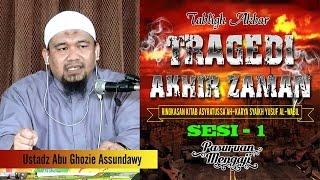 Video Tabligh Akbar TRAGEDI AKHIR ZAMAN - Ustadz Abu Ghozie Assundawy ( Sesi-1) download MP3, 3GP, MP4, WEBM, AVI, FLV September 2018