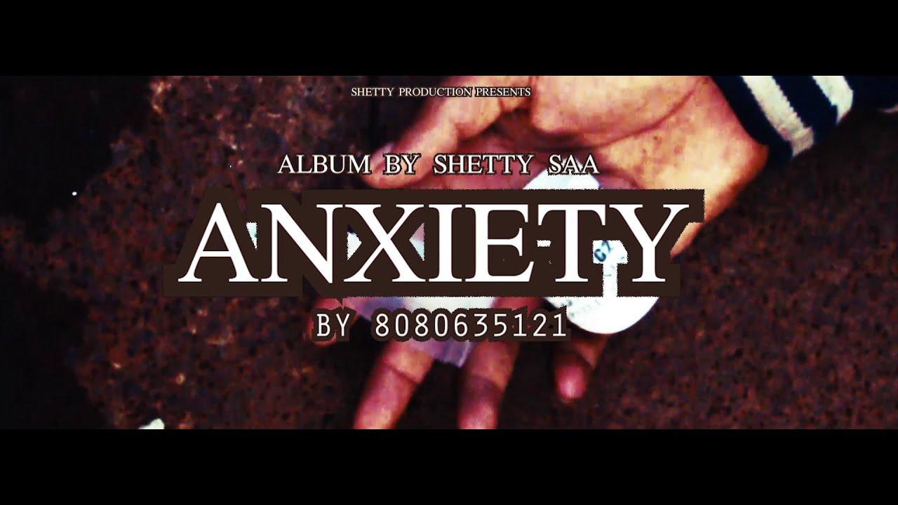 🎬 ANXIETY BY 8080635121 | SHETTY SAA | ALBUM SHORT MOVIE | TRAILER | SHETTY PRODUCTION | 2020
