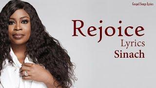 Rejoice With Lyrics - Sinach - Gospel Songs Lyrics