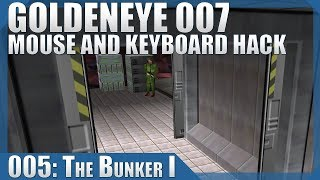 🔴 GoldenEye 007: 00 Agent/Mouse Hack #05 — Bunker I