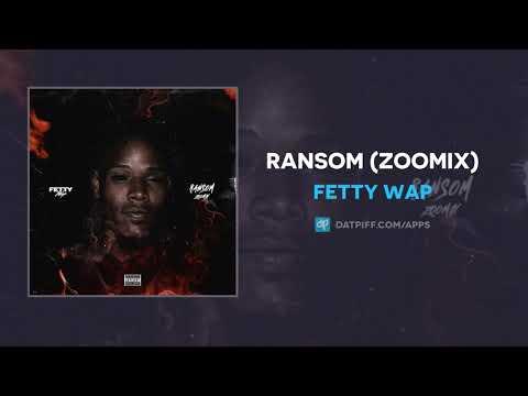 Fetty Wap - Ransom (ZooMix) (AUDIO)