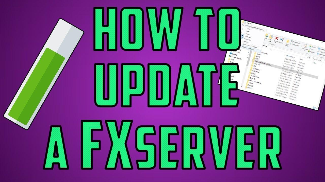 How To UPDATE a FXServer (FiveM server)