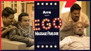 Ego Massage Parlour ft. Nikhil Vijay and Badri Chavan