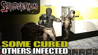 SOME CURED OTHERS INFECTED | Starvation MOD 7 Days to Die | Let