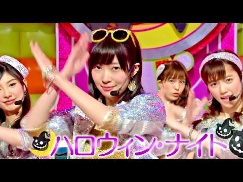 【Full HD 60fps】 AKB48 ハロウィン・ナイト (2015.08.12)