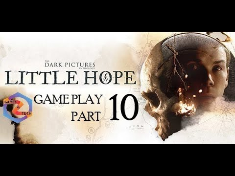 The Dark Pictures Anthology: Little Hope PC Gameplay Walkthrough Part 10  