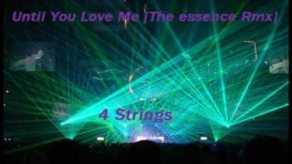 until-you-love-me-the-essence-mix---4-strings