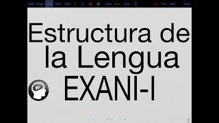 Estructura de la Lengua EXANI-I (bachillerato)