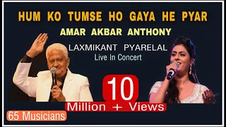 Hum Ko Tumse Ho Gaya He Pyar | Conducted By Sh Pyarelalji | Sarrika Singh Live