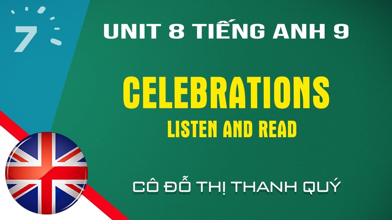 Unit 8: Listen and Read trang 65 SGK Tiếng Anh lớp 9|HỌC247