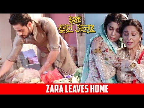 Ishq Subhan Allah: Kabir Pack Zara's Clothes, Zara All Set To Leave House