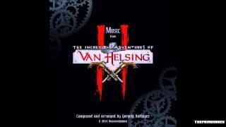 Full OST | The Incredible Adventures of Van Helsing II Soundtrack