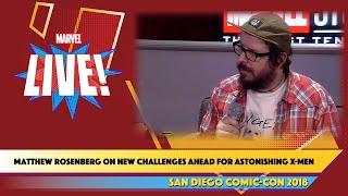 Writer Matt RosenbergTeases X-Men Details at SDCC 2018