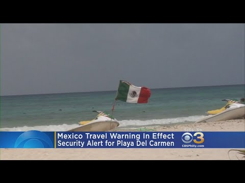 Mexico Travel Warning In Effect