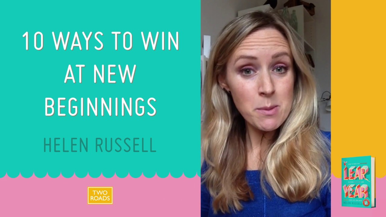 Helen Russell Author Of Leap Year On 10 Ways To Win At