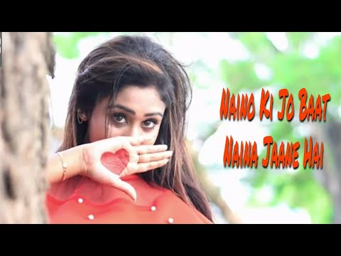 Naino Ki Jo Baat Naina Jaane Hai | ft. Gulshan |Cute Love Story | Female Version | Desi Swag |