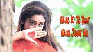 Naino Ki Jo Baat Naina Jaane Hai | ft. Gulshan |Cute Love Story | Female Version | Desi Swag |