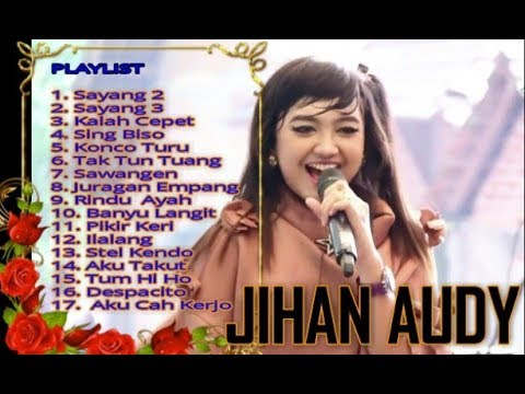 Jihan Audy   Sayang 2 Full Album Terpopuler 2018