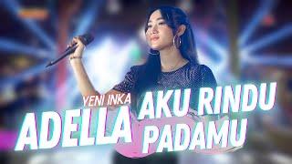 Yeni Inka ft. Adella - Aku Rindu Padamu (Official Music Video ANEKA SAFARI)