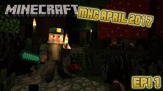 Minecraft   MHC   April 2017   Survive and Thrive   Epi 1