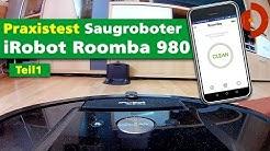 irobot roomba 980 im Test (Teil1)  [Saugroboter Test]