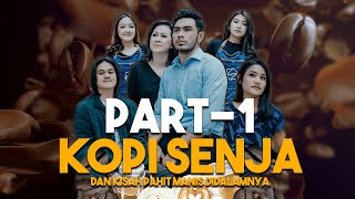 Download Lagu SHORT MOVIE - KOPI SENJA (dan Kisah Pahit Manis di Dalamnya) PART 1 mp3