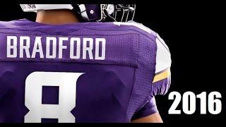 Sam Bradford 2016 Minnesota Vikings Highlights