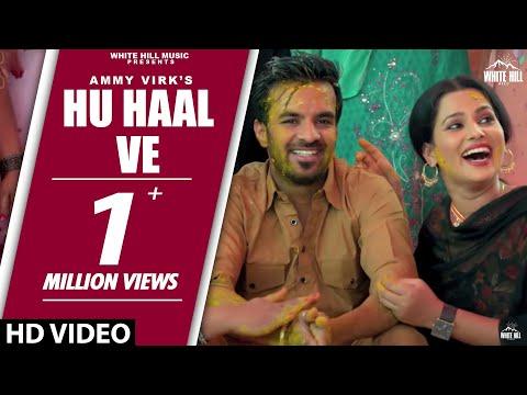 Hu Haal Ve | Teshan | Ammy Virk | Gurlej...