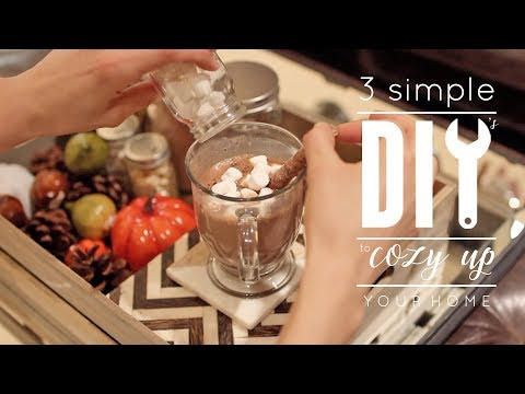 Cozy Up Your Home For Fall | 3 Quick, Easy & Simple DIY's