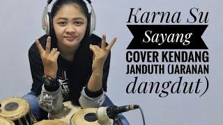 Video Karna Su Sayang (Cover kendang jaranan dangdut) EPEP download MP3, 3GP, MP4, WEBM, AVI, FLV Oktober 2018